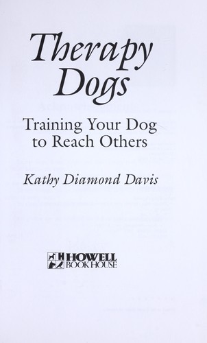 Image 0 of Therapy Dogs Training Your Dog to Reach Others