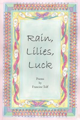 Image 0 of Rain, Lilies, Luck