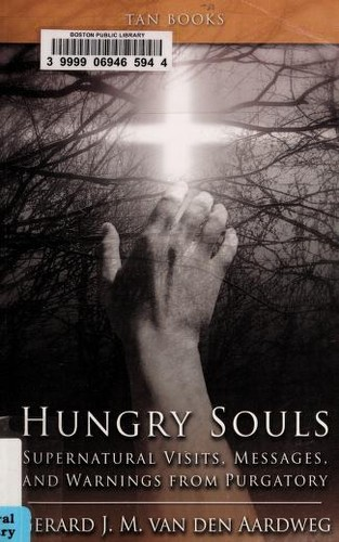 Image 0 of Hungry Souls: Supernatural Visits, Messages, and Warnings from Purgatory
