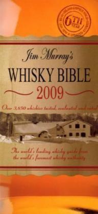 Jim Murray's Whisky Bible 2009