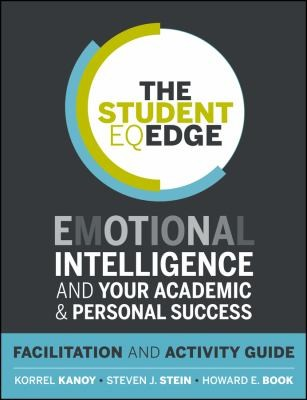 Image 0 of The Student EQ Edge: Emotional Intelligence and Your Academic and Personal Succe