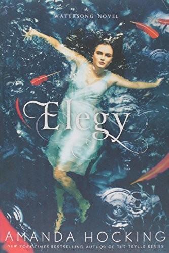Elegy (A Watersong Novel, 4)