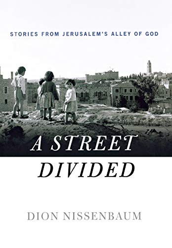 Image 0 of A Street Divided: Stories From Jerusalem's Alley of God