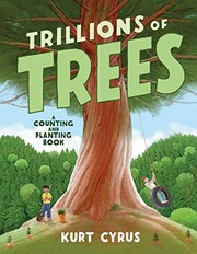 Trillions of trees / by Cyrus, Kurt,