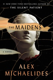 The maidens / by Michaelides, Alex,