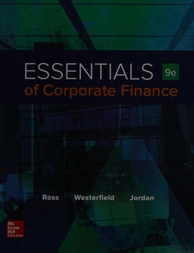 Essentials of Corporate Finance (Mcgraw-hill/Irwin Series in Finance, Insurance,