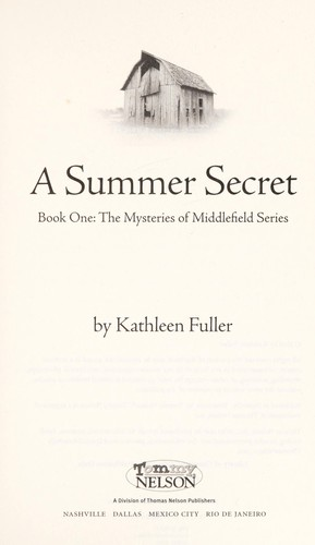 A Summer Secret (1) (The Mysteries of Middlefield Series)