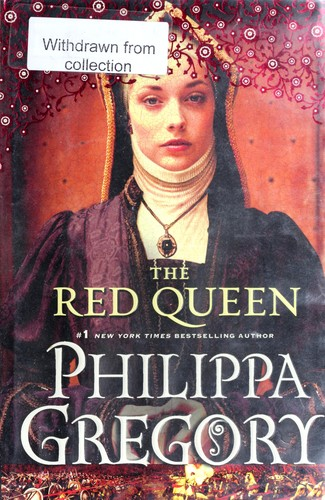 The Red Queen: A Novel (The Plantagenet and Tudor Novels)