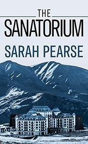 The sanatorium  by Pearse, Sarah,