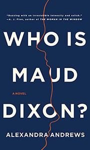 Who is maud dixon? by Andrews, Alexandra