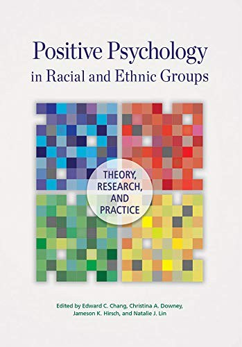Image 0 of Positive Psychology in Racial and Ethnic Groups: Theory, Research, and Practice