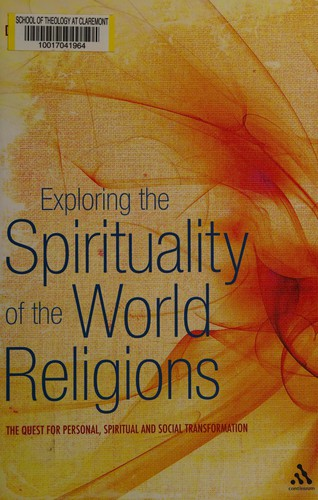 Image 0 of Exploring the Spirituality of the World Religions: The Quest for Personal, Spiri