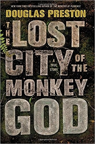 Image 0 of The Lost City of the Monkey God: A True Story