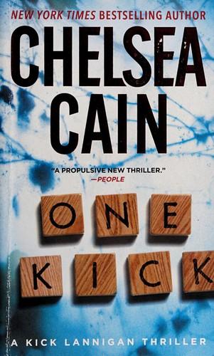 One Kick: A Kick Lannigan Novel