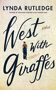 West with giraffes : by Rutledge, Lynda,