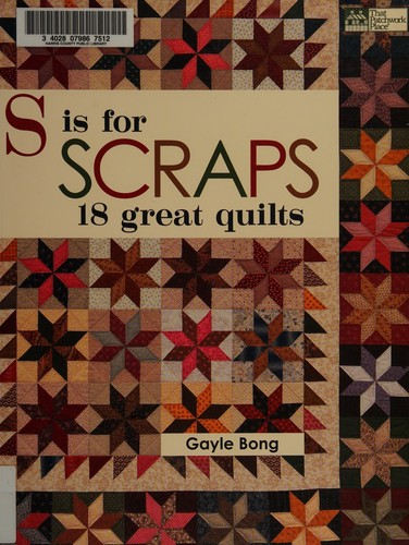 Image 0 of S is for Scraps: 18 Great Quilts