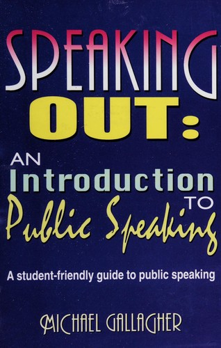 Image 0 of Speaking Out: An Introduction to Public Speaking