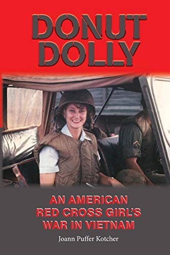 Donut Dolly: An American Red Cross Girl's War in Vietnam (Volume 6) (North Texas