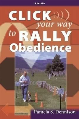 Image 0 of Click Your Way to Rally Obedience, Revised