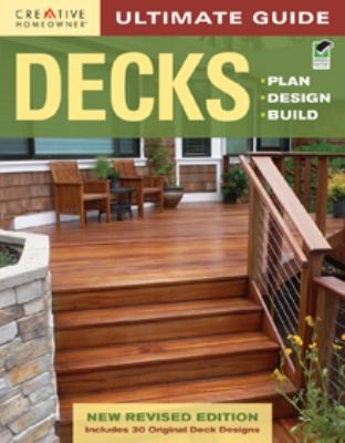 Image 0 of Ultimate Guide: Decks, 4th edition: Plan, Design, Build (Home Improvement)