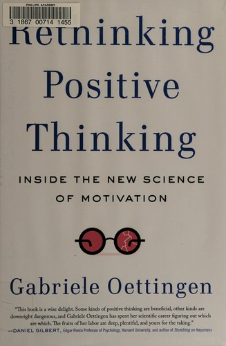 Image 0 of Rethinking Positive Thinking: Inside the New Science of Motivation