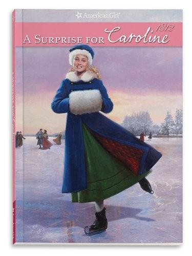 A Surprise for Caroline (Caroline American Girls Collection)