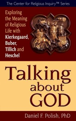 Image 0 of Talking about God: Exploring the Meaning of Religious Life with Kierkegaard, Bub