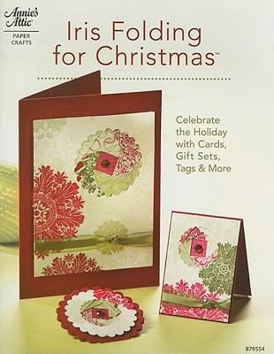 Image 0 of Iris Folding for Christmas (Annie's Attic: Paper Crafts)