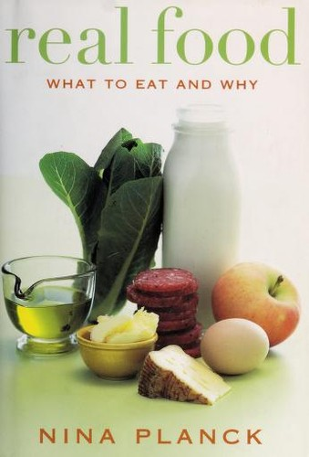 Image 0 of Real Food: What to Eat and Why