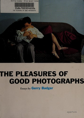 Image 0 of The Gerry Badger: Pleasures of Good Photographs