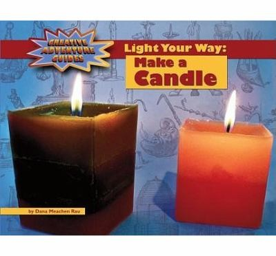 Image 0 of Light Your Way: Make a Candle (Adventure Guides)
