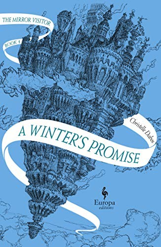A Winter's Promise: Book One of The Mirror Visitor Quartet (The Mirror Visitor