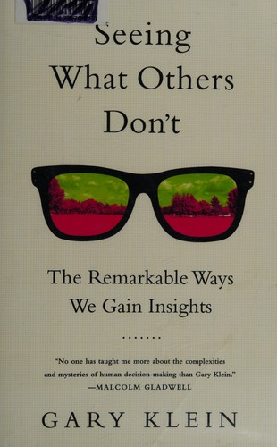 Image 0 of Seeing What Others Don't: The Remarkable Ways We Gain Insights