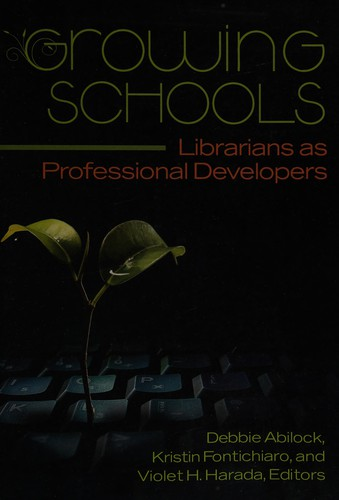 Growing Schools: Librarians as Professional Developers