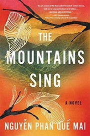 Book cover for The Mountains Sing by Nguyễn Phan Quế Mai