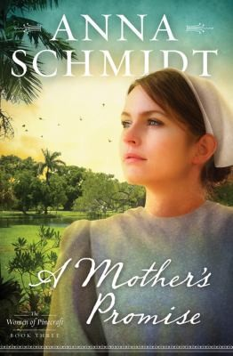 A Mother's Promise (Women of Pinecraft)