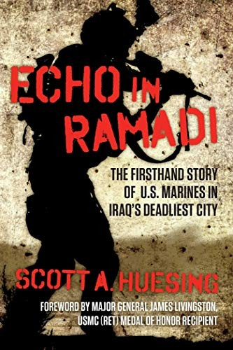 Image 0 of Echo in Ramadi: The Firsthand Story of US Marines in Iraq's Deadliest City