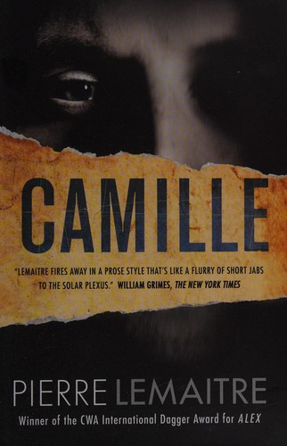 Camille (The Commandant Camille Verhoeven Trilogy (3))