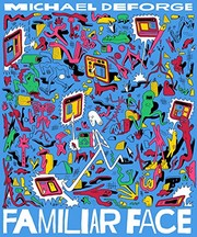 Book cover for Familiar Face by Michael DeForge