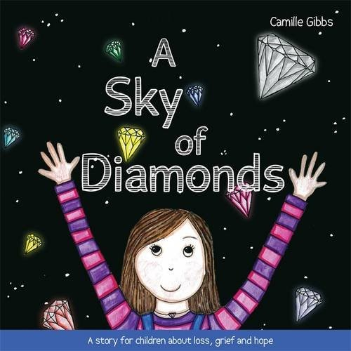 Image 0 of A Sky of Diamonds: A story for children about loss, grief and hope