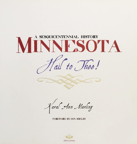 Image 0 of Minnesota Hail to Thee! A Sesquicentennial History