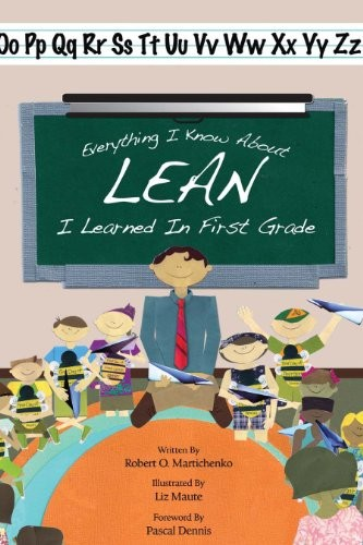 Image 0 of Everything I Know About Lean I Learned in First Grade