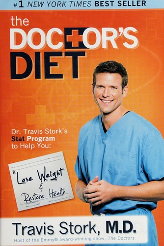The Doctor's Diet: Dr. Travis Stork's STAT Program to Help You Lose Weight & Res
