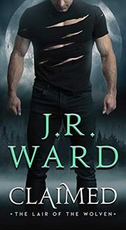 Claimed / by Ward, J. R.,