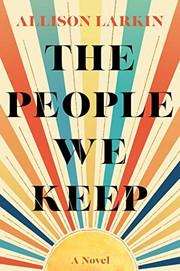 The people we keep / by Larkin, Allie,