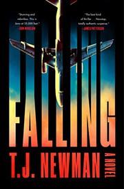 Falling / by Newman, T. J.,