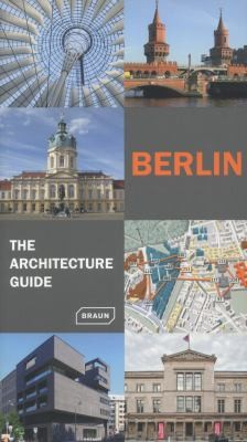 Image 0 of Berlin - The Architecture Guide (Architecture Guides)
