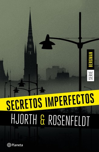 Secretos imperfectos Michael Hjorth Hans Rosenfeldt