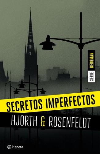 Secretos imperfectos Michael Hjorth Hans Rosenfeldt