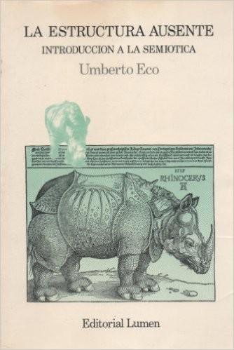 Libro de segunda mano: La estructura ausente : introduccion a la semiotica. - 4. ed.